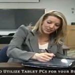 Utilize Tablet PCs