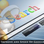 Improve and Speed Up Google Searches