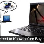 What You Need to Know Before Buying Laptop