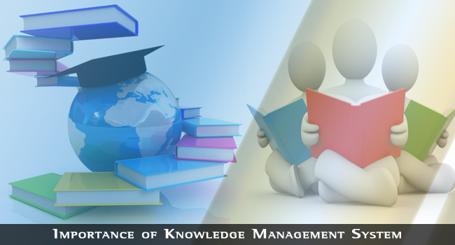 Importance of Knowledge Management System