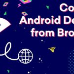 Control Android Device Using Web Browser