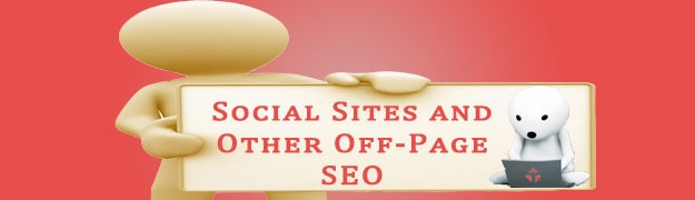 Social Sites and Other Off Page SEO