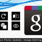 Google Plus Photo Update