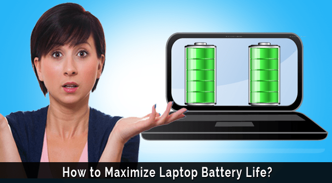 How to Maximize Average Laptop Battery Life