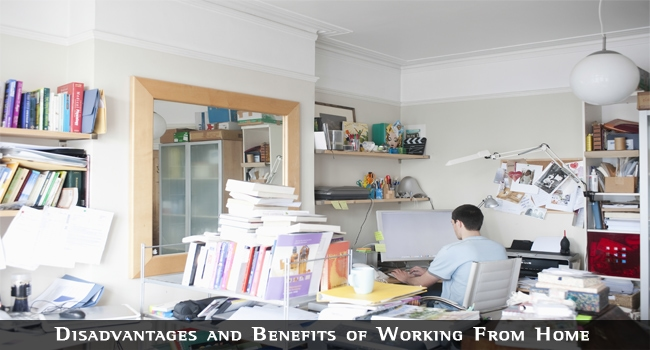 Disadvantages and Benefits of Working From Home