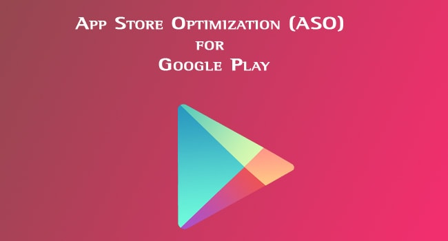 App Store Optimization (ASO) for Google Play