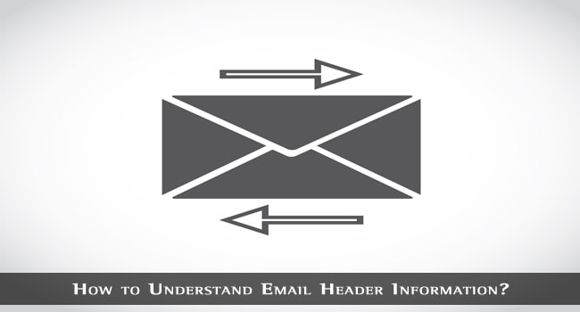 How to Understand Email Header Information?
