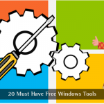 20 Must Have Free Windows Tools