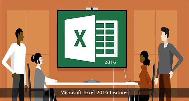 Microsoft Excel 2016 Features