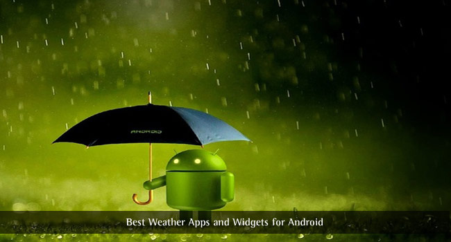 Best Weather Apps and Widgets for Android