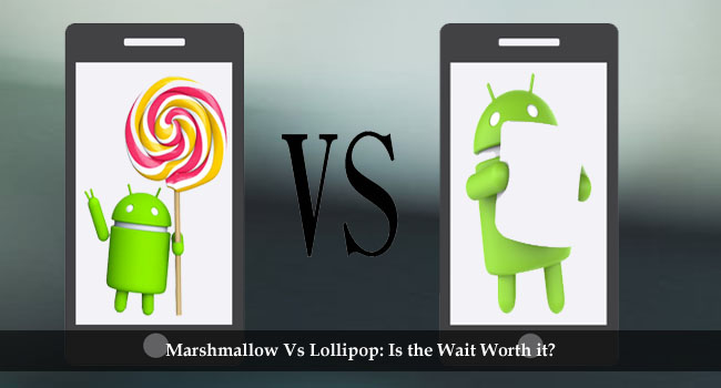 Marshmallow vs Lollipop Comparison: Which Version is Superior?