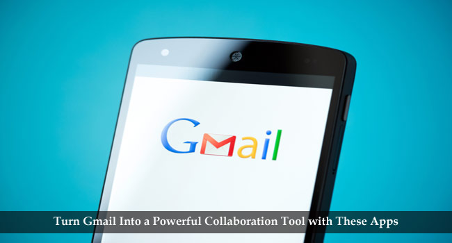 A Comprehensive List of Gmail Tools you can Use for Team Collaboration