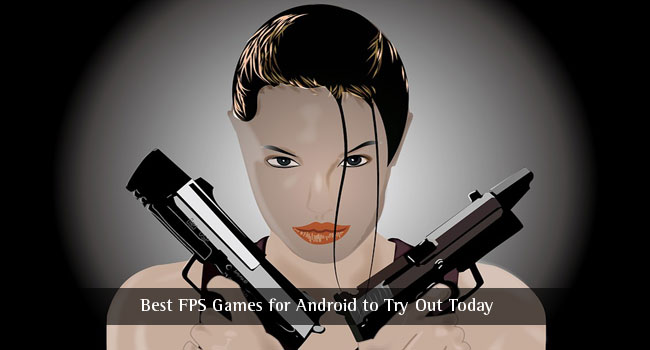 6 Best FPS Games for Android to Try Out Today