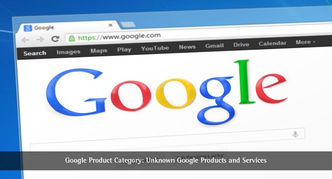 Google Product Category: Unknown Google Products and Services