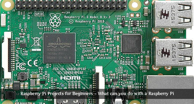 Raspberry Pi Projects for Beginners – What Can you do with a Raspberry Pi