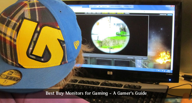 Best Buy Monitors for Gaming – A Gamer's Guide