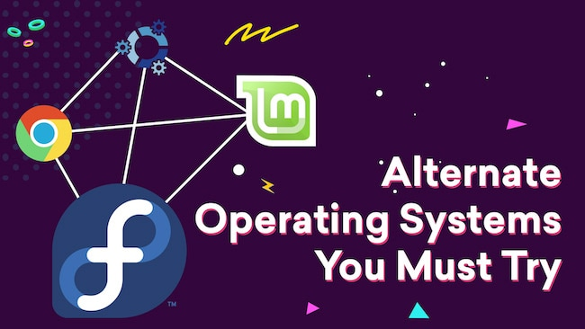 6 Best Alternative Operating Systems for Windows