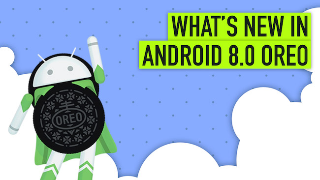 The Oreo Features: What's in Android 8