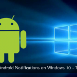 Android Notifications on Windows
