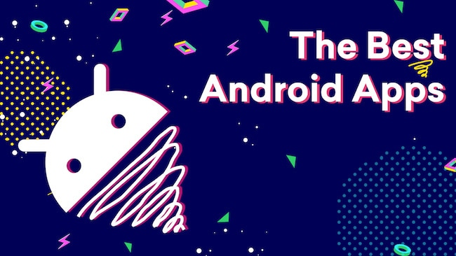 The Best Android Apps of All Time