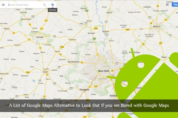 A List of Google Maps Alternative to Look Out for if you are Bored with Google Maps