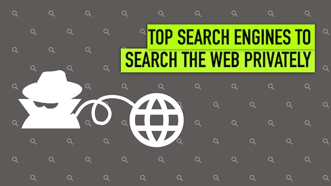Top 10 Search Engines You Can Use to Search the Web Privately