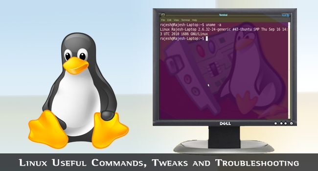 Linux Useful Commands, Tweaks and Troubleshooting