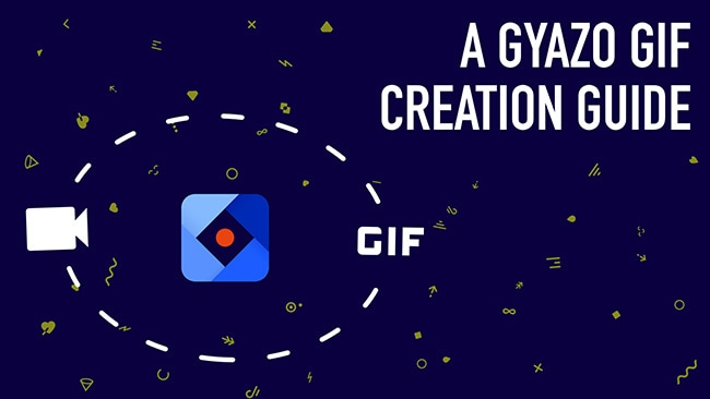 How to Use Gyazo GIF Tool like a Pro
